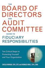 Buy The Board of Directors and Audit Committee Guide to Fiduciary Responsibilities Book.